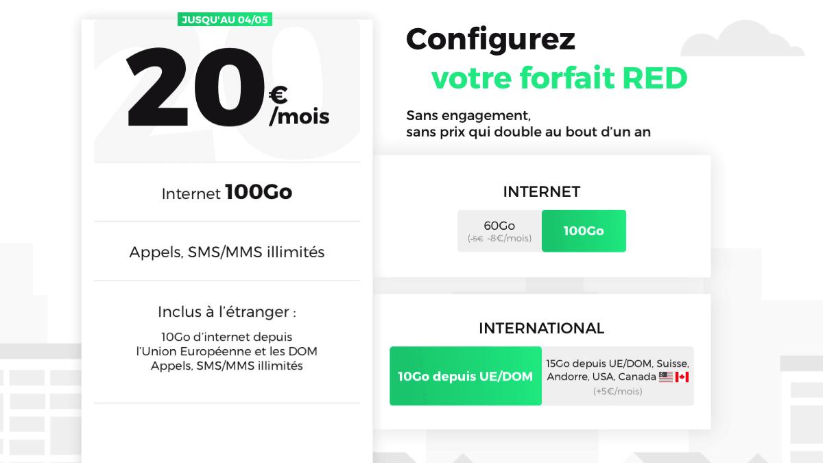 Le forfait 100 Go et sans engagement de RED by SFR est à 20€/mois.