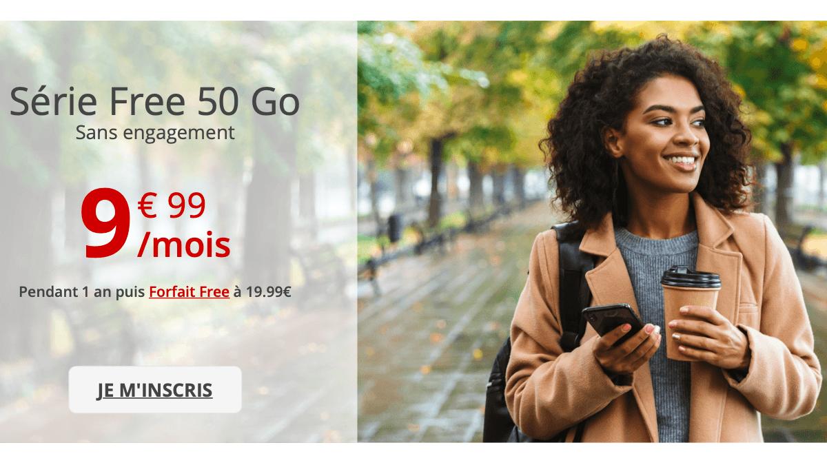 La série Free 50 Go sans engagement est à moins de 10€/mois.