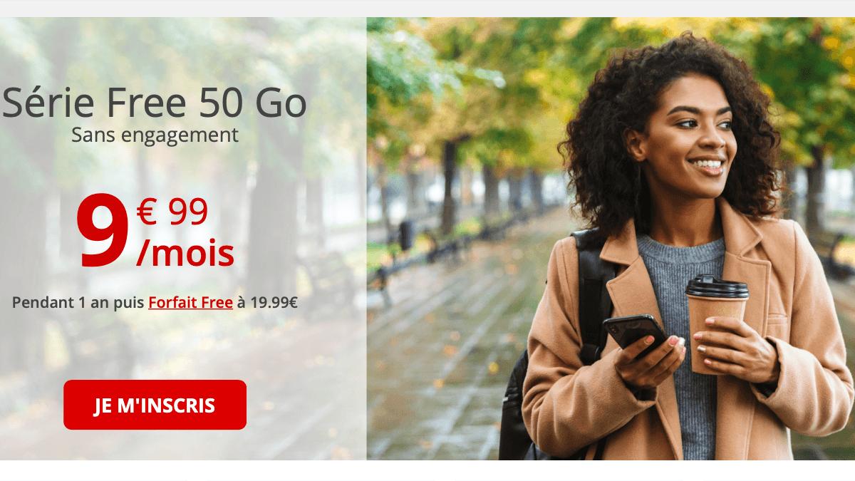 La Série Free mobile 50 Go est à 9,99€/mois.