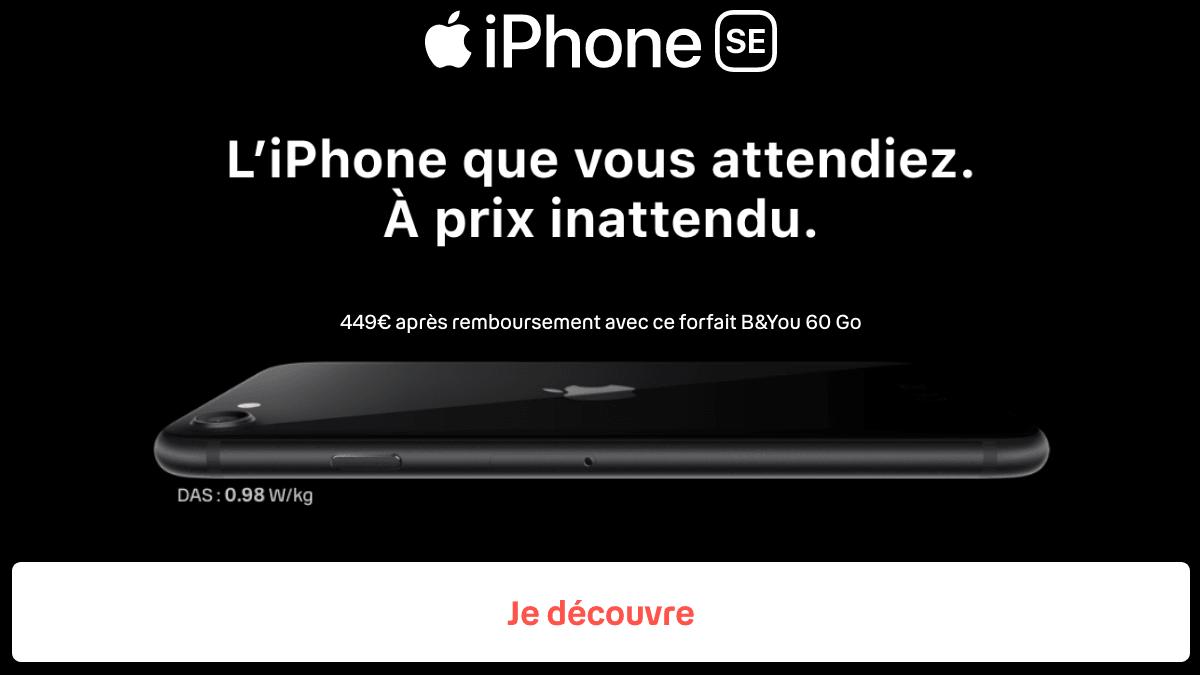 iPhone SE et forfait B&YOU 60 Go.