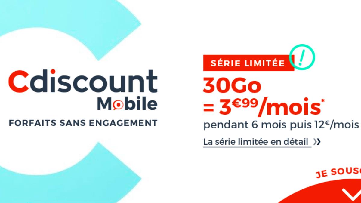 Chez Cdiscount Mobile, 30 Go de data sont à 3,99€ par mois.