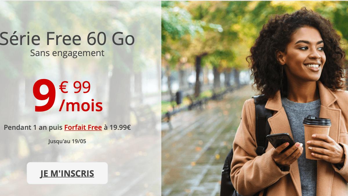 La Série Free, une offre toujours avec valable 60 Go de data.