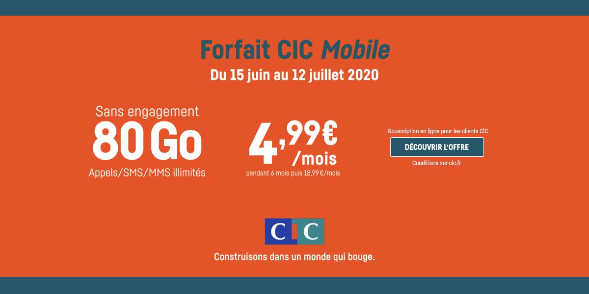 Le forfait CIC Mobile en promotion