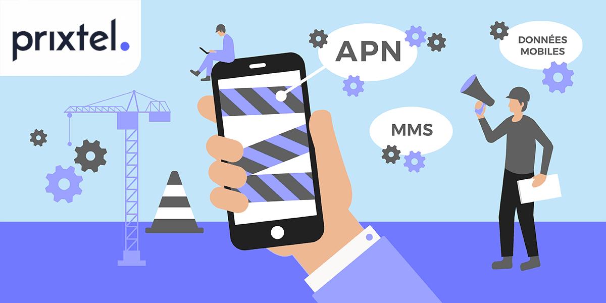 Configurer APN Prixtel pour MMS.