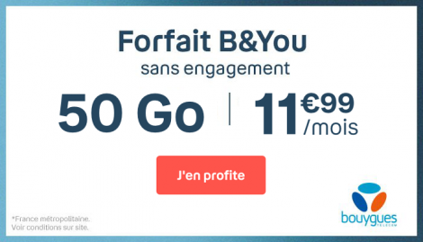 Forfait mobile 50 Go B&YOU