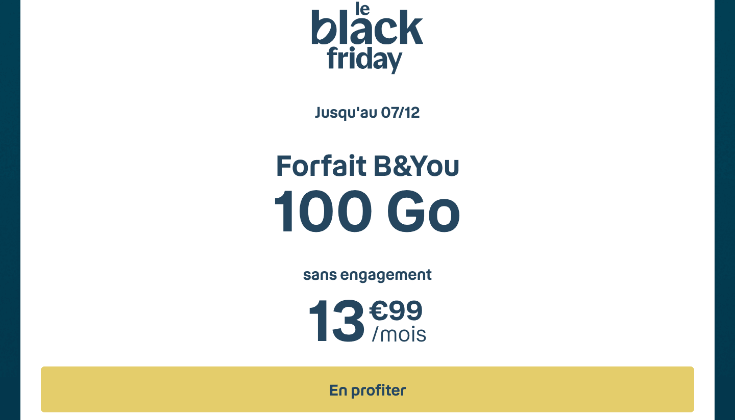 Cyber Monday forfait 4G B&YOU 100 Go