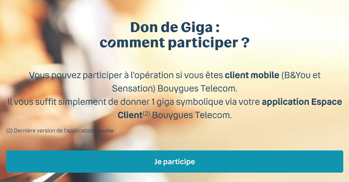 Don de giga clients Bouygues Telecom comment participer