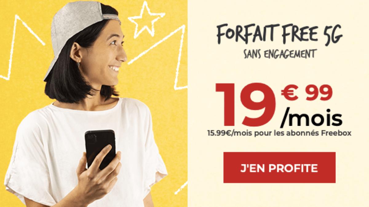 Le Forfait Free 5G à 19,99€ par mois.