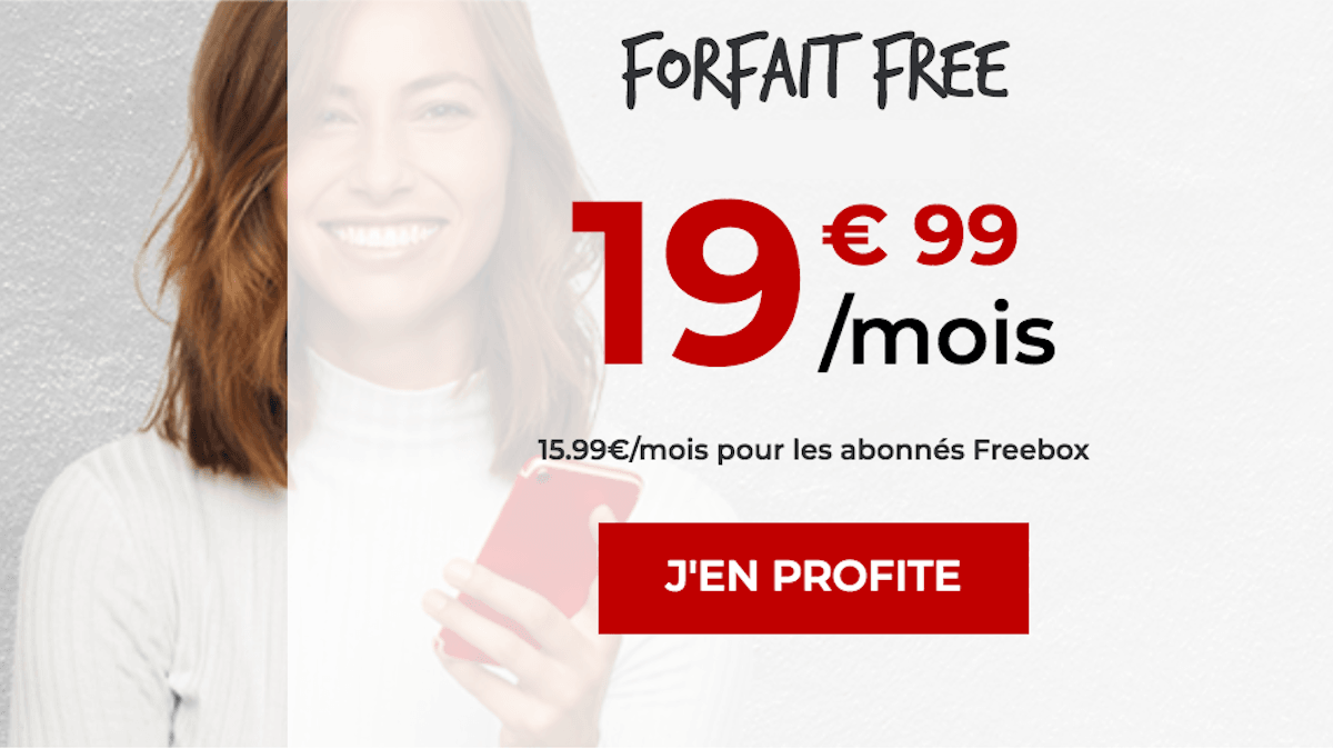 Forfait Free Mobile 4G 100 Go par mois vente privée