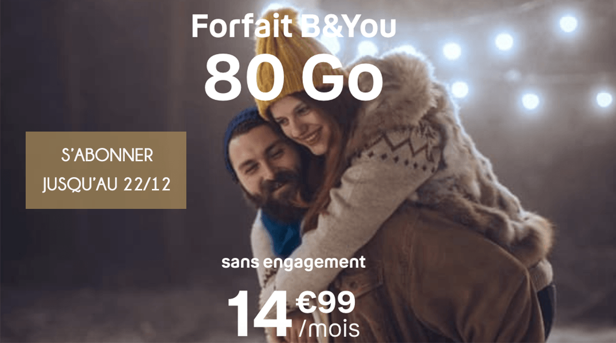 offre B&YOU 80 Go forfaits 4G