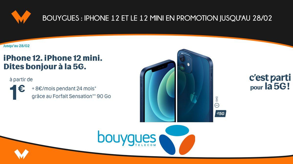 Bouygues Telecom : iPhone 12 et 12 mini en promotion jusqu'au 28/02 - MonPetitForfait
