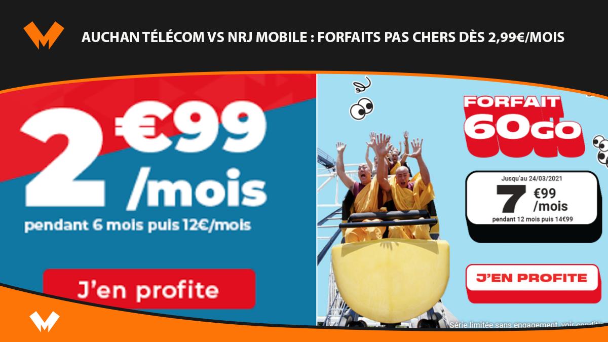 Auchan Télécom vs NRJ Mobile : forfaits pas chers dès 2,99€/mois - MonPetitForfait