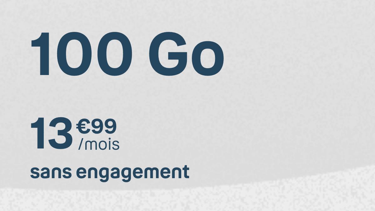 Le forfait mobile 100 Go