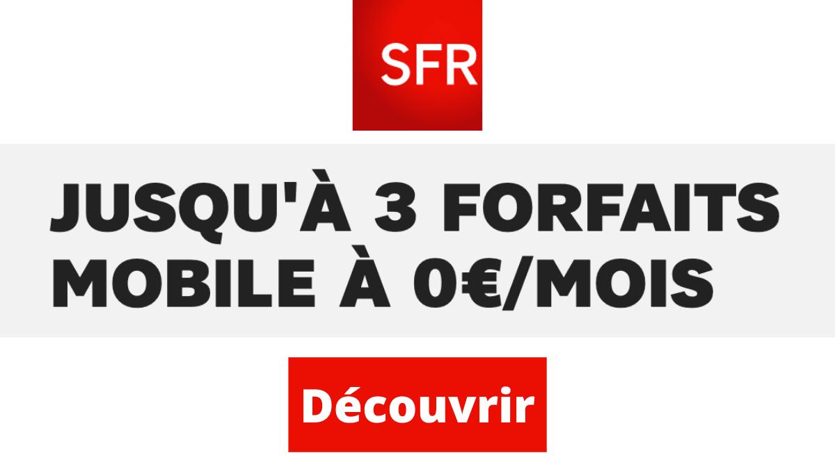 Forfait gratuit avec box SFR